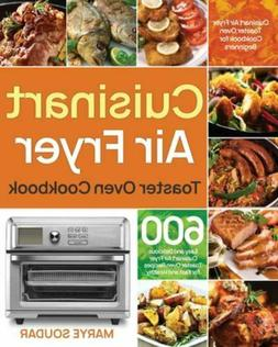 Air Fryer Toaster Oven Cookbook: 600 Easy and Delicious Cuis